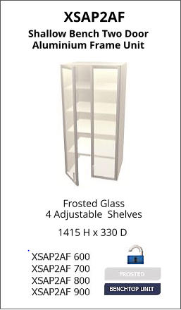 XSAP2AF Frosted Glass 4 Adjustable  Shelves 1415 H x 330 D Shallow Bench Two Door Aluminium Frame Unit